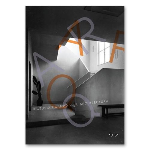 Villa Ocampo / UNESCO. Catálogo exposición.