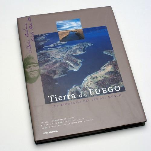 Tierra del Fuego, libro completo. Total Austral, luego El Ateneo. Con Guillermo Soria
